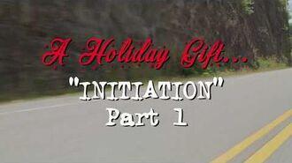Initiation Part 1