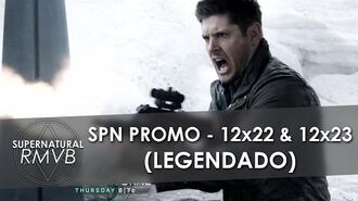 "Supernatural 12x22 & 12x23 Promo - ""Who We Are"" ""All Along the Watchtower"" - LEGENDADO (Pt-BR)"
