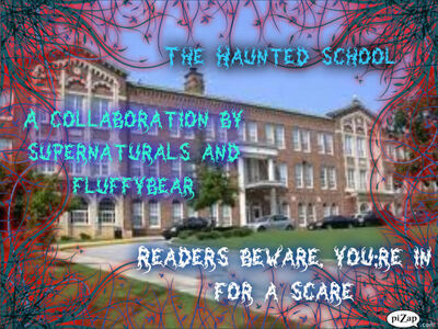 The Haunted School