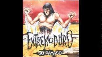 Extremoduro - So Payaso (Con letra)