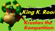 King K. Rool Krushes the Kompetition