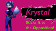 Krystal Sticks it to the Opposition