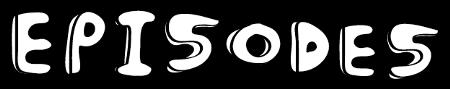 450px-Episodes Header