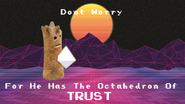 The Octahedron Of TRUST