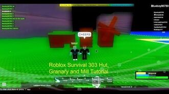 Roblox Survival 303 Hut, Granary and Mill Tutorial