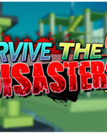 Survive The Disasters 2 Beta Survive The Disasters 2 Wiki Fandom