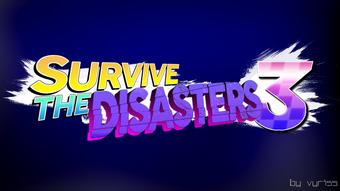 Survive The Disasters 3 Survive The Disasters 2 Wiki Fandom