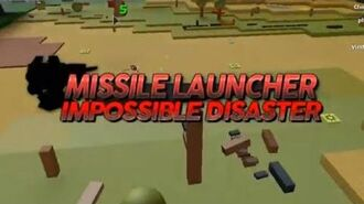 Impossible Missile Launcher