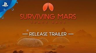 Surviving Mars Space Race - Release Trailer PS4
