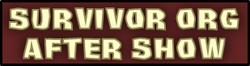 SurvivorORGAfterShow