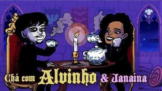 Chá com Alvinho 8 - Janaína Gonçalves