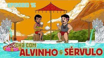 Chá com Alvinho 15 - Rodrigo Sérvulo