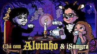 Chá com Alvinho 16 - Samyra Santos