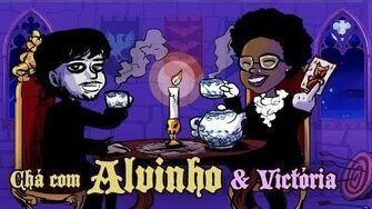 Chá com Alvinho 7 - Victoria Helen