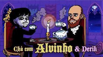 Chá Com Alvinho 1- Derik Fernandes