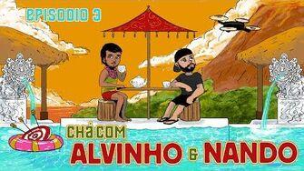 Chá com Alvinho 03 - Fernando Rodrigues