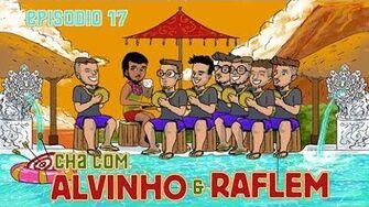Chá com Alvinho 17 - Raflem Christian