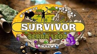 Survivor VD 21 Abertura - Serra Leoa