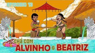 Chá com Alvinho 13 - Beatriz Forlenza