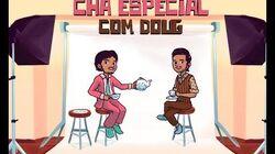 VD 10 anos Chá Especial com Alvinho & Moderação - Doug