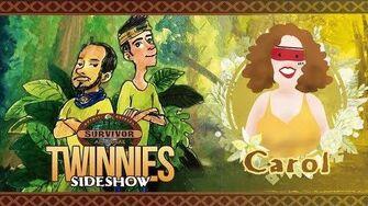 Twinnies Sideshow 13 - Carol Pastore