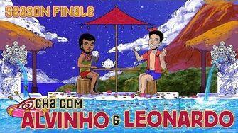 Chá com Alvinho - Finalista Leonardo Silveira