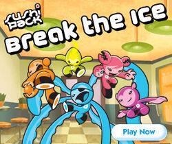 Break The Ice!