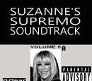 SUZANNE'S SUPREMO SOUNDTRACK VOLUME 5