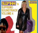 SUZANNE'S SUPREMO SOUNDTRACK VOLUME 4