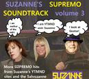 SUZANNE'S SUPREMO SOUNDTRACK VOLUME 3