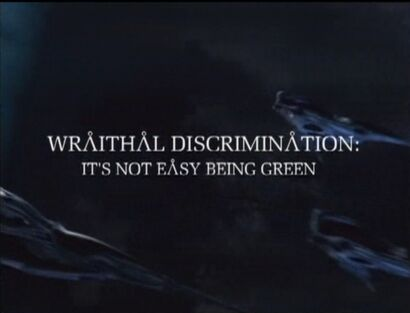 Wraithal Discrimination It's Not Easy Being Green