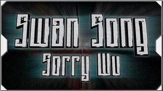 RollPlay Swan Song - Sorry Wu