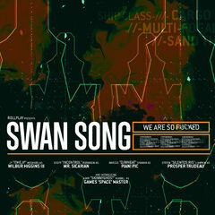 <b>Swan Song Poster</b> Created by ryannevill <a rel=