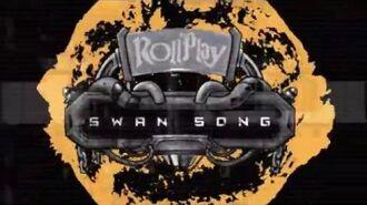 Rollplay Swan Song - Trailer
