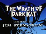 The Wrath of Dark Kat