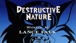 Destructive Nature