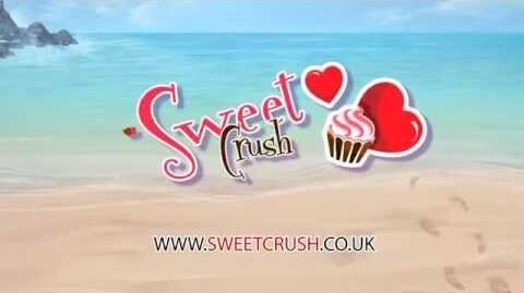 Sweet Crush - Web Trailer