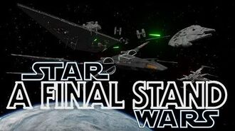 A FINAL STAND - A Star Wars Fan Film