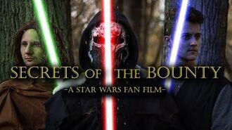 Secrets of the Bounty - A Star Wars Fan Film