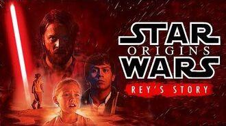 Star Wars Rey's Origin Story a fan film
