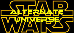 Star Wars Alternate Universe