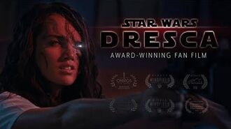 Star Wars Dresca - Award-Winning Fan Film