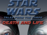 Star Wars: Death and Life