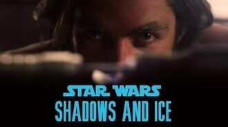 Star Wars Shadows and Ice (Make-a-Wish Fan Film)