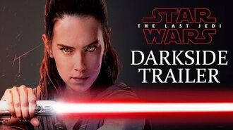 Star Wars The Last Jedi Trailer Dark Side Edition