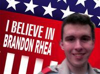 I believe in brandon rhea