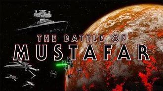 THE BATTLE OF MUSTAFAR - A STAR WARS FAN FILM