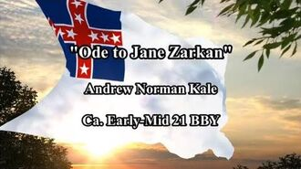 """Ode to Jane Zarkan"" (Andrew N. Kale, ca. Early-Mid 21 BBY)"