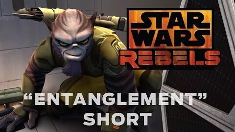 "Star Wars Rebels ""Entanglement"" Short"