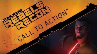 "Rebels Recon 12 Inside ""Call to Action"""